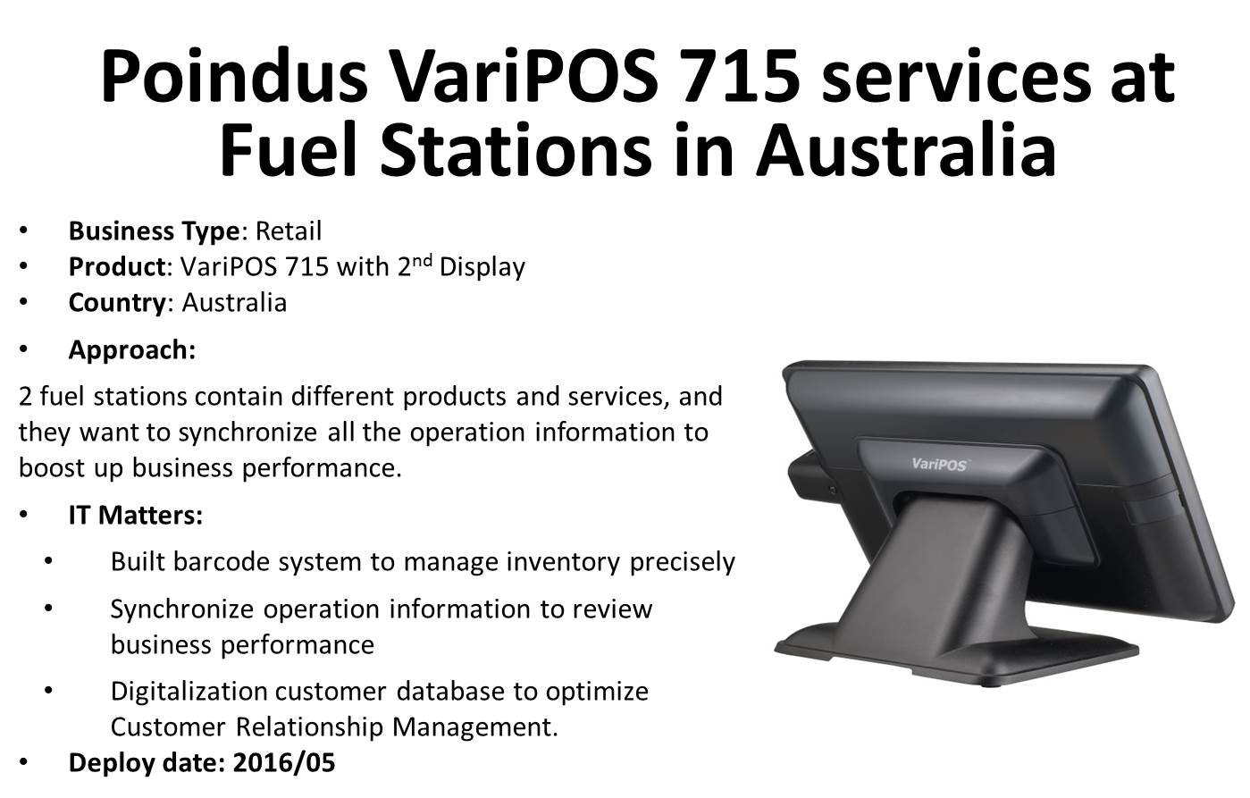 VariPOS 715 services at Fuel Stations in Australia